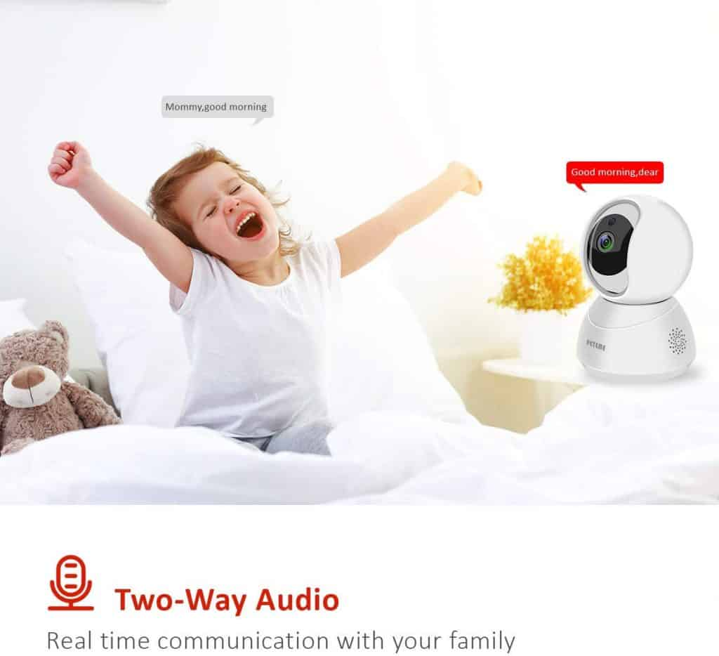 The Peteme video baby monitor has audio two way communication capabilities.